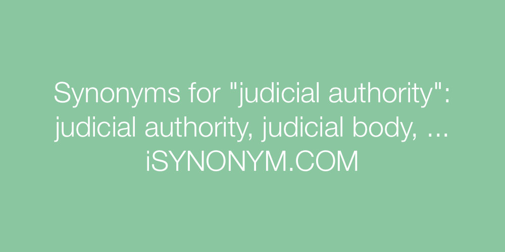 Synonyms judicial authority
