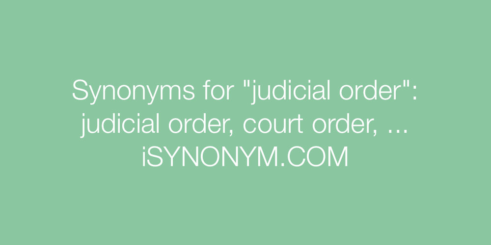 Synonyms judicial order