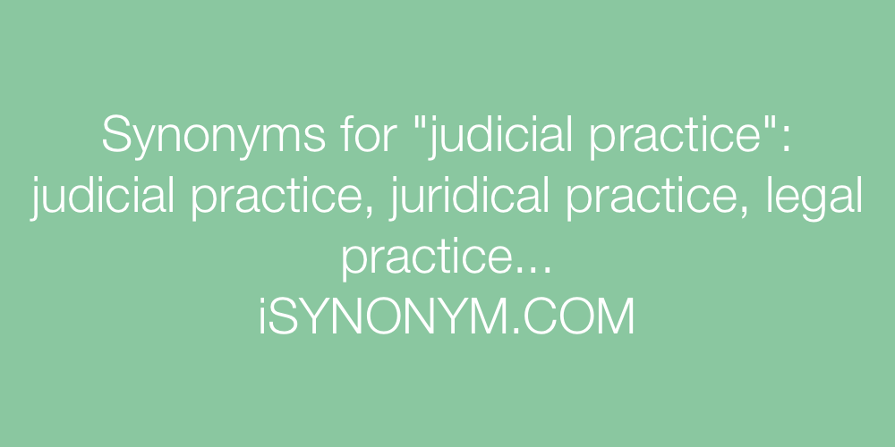 Synonyms judicial practice