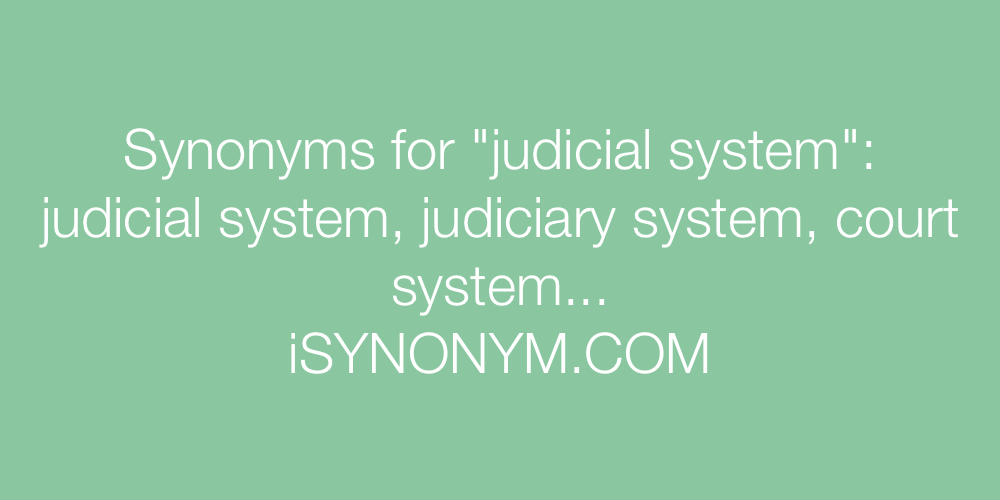 Synonyms judicial system