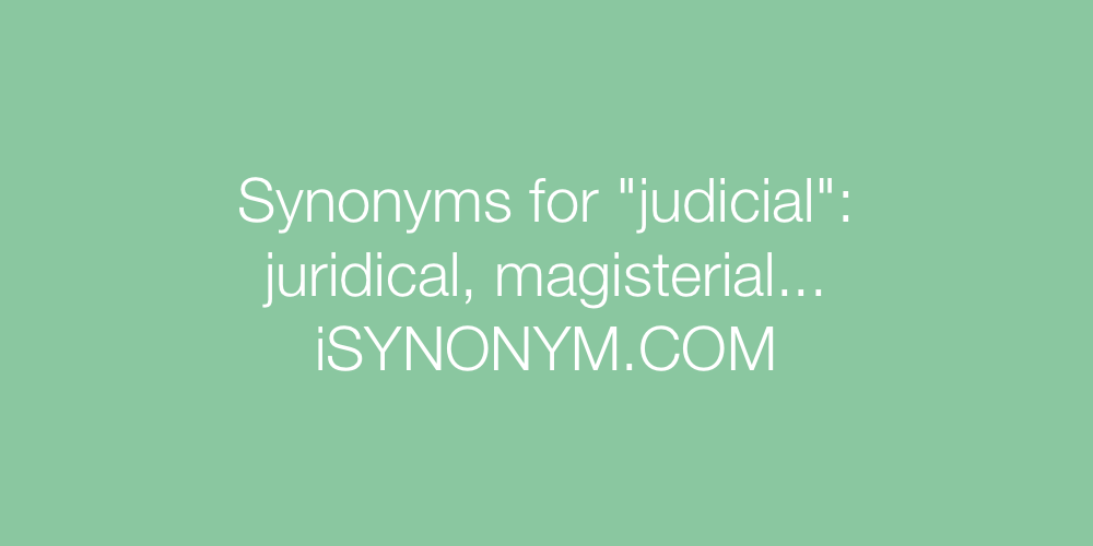 Synonyms judicial