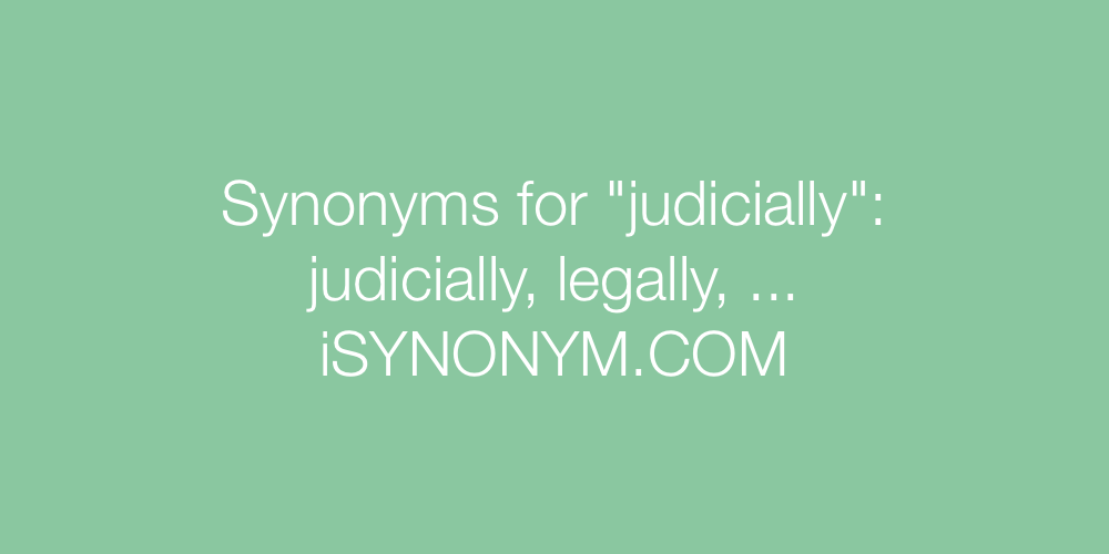 Synonyms judicially