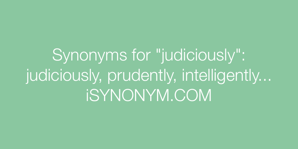 Synonyms judiciously