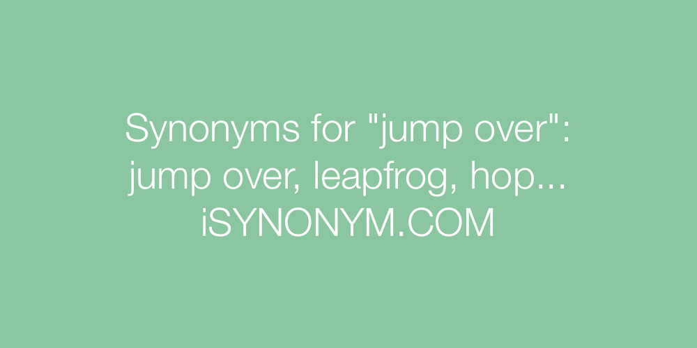 Synonyms jump over