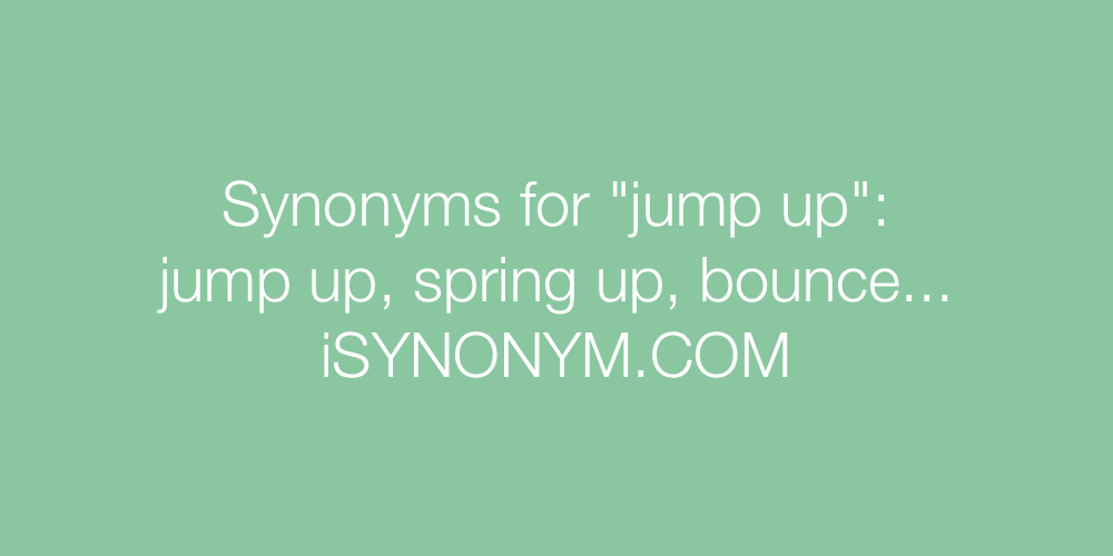 Synonyms jump up