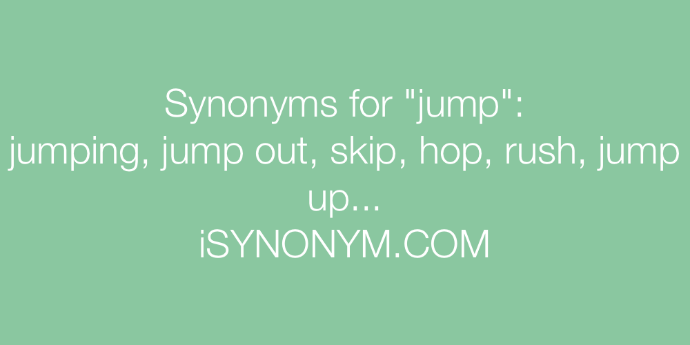 Worksheet Jump Synonym synonyms for jump isynonym com in the picture