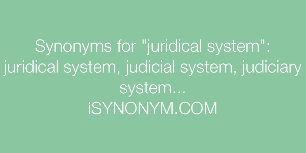 Synonyms juridical system