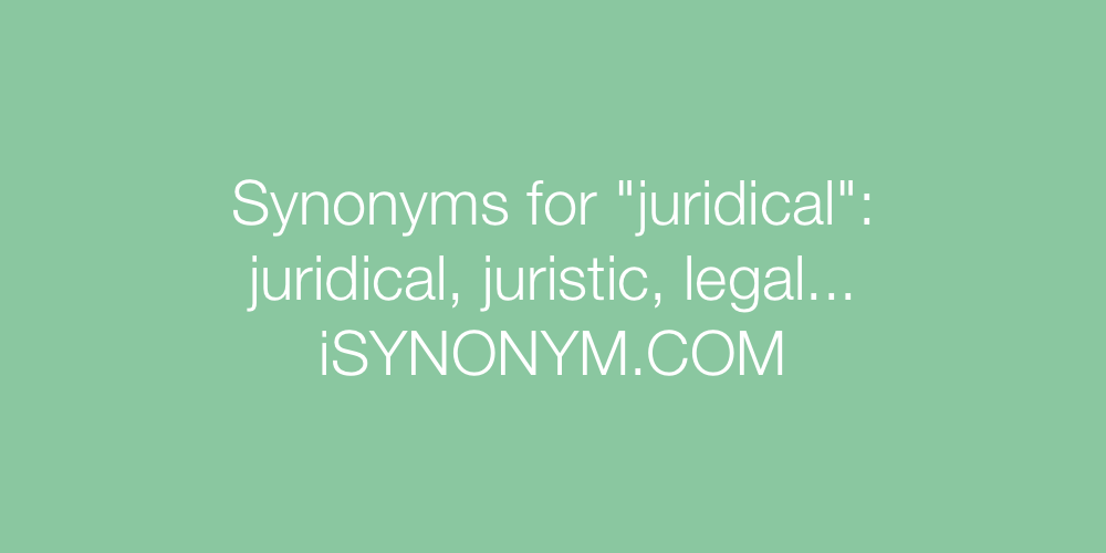 Synonyms juridical