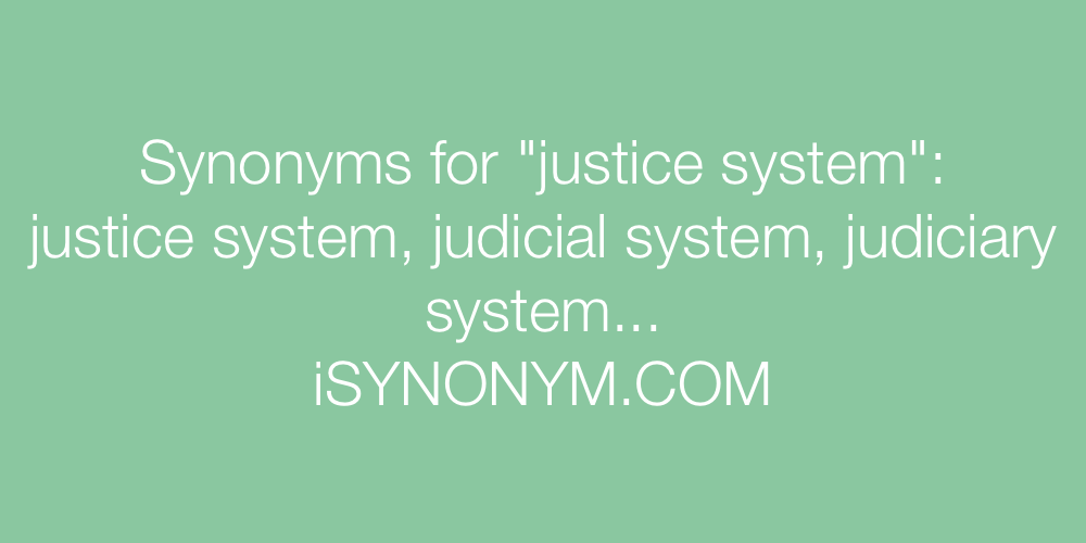 Synonyms justice system