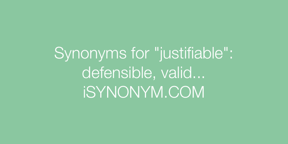 Synonyms justifiable