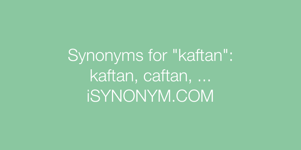 Synonyms kaftan
