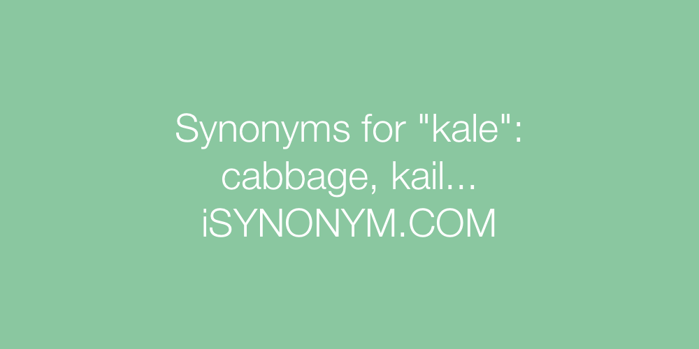 Synonyms kale