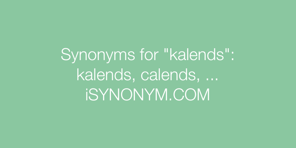 Synonyms kalends
