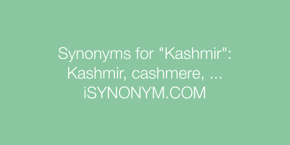 Synonyms Kashmir