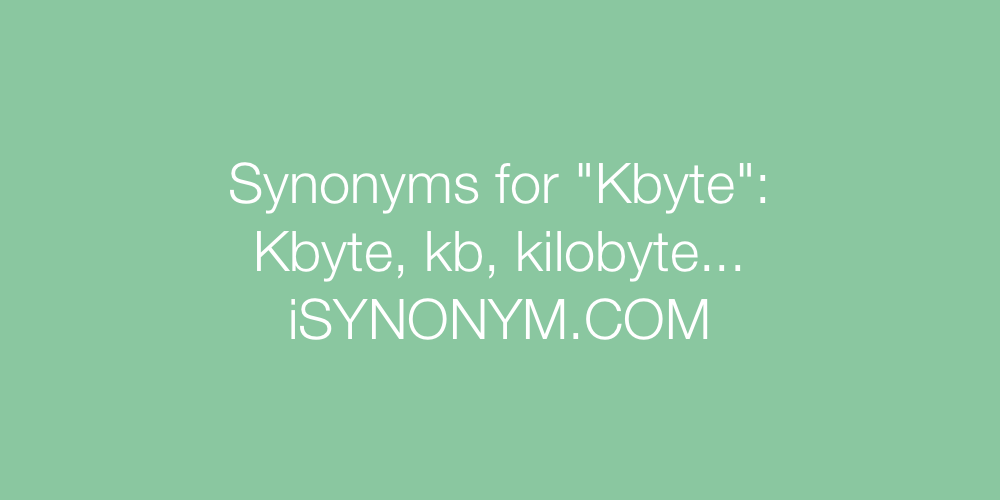 Synonyms Kbyte