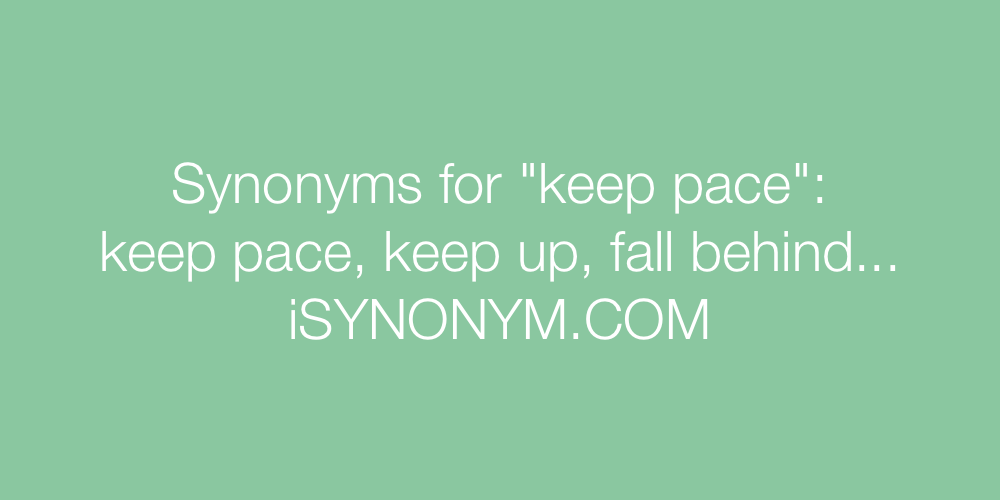 Synonyms keep pace