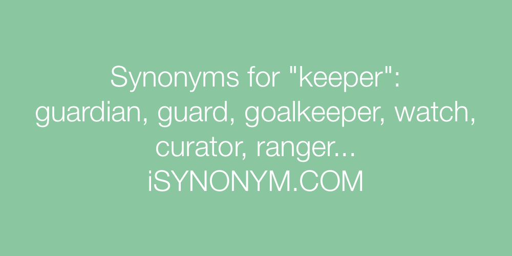 Synonyms keeper