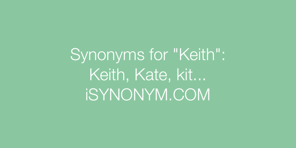 Synonyms Keith