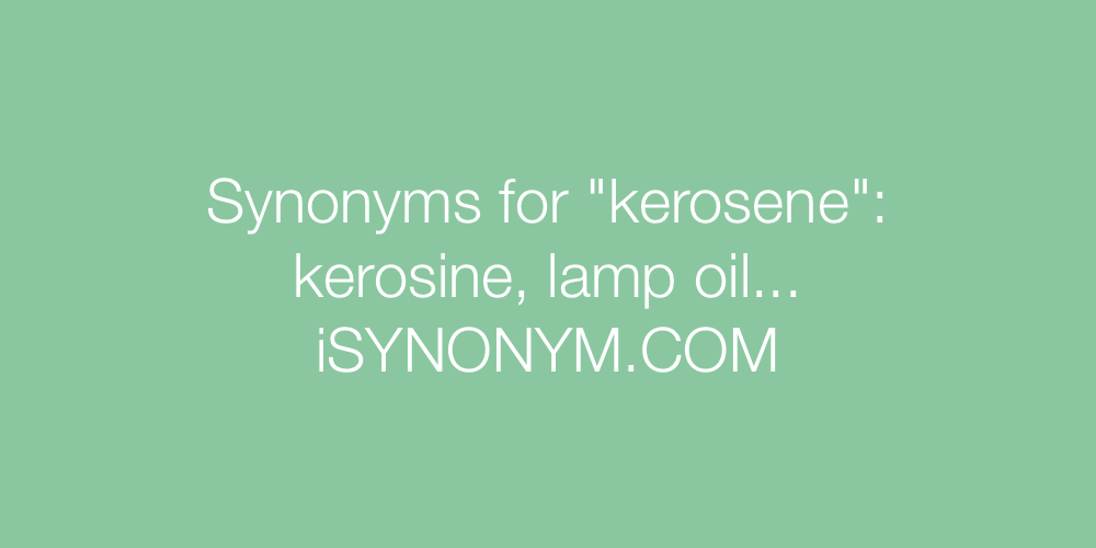 Synonyms kerosene