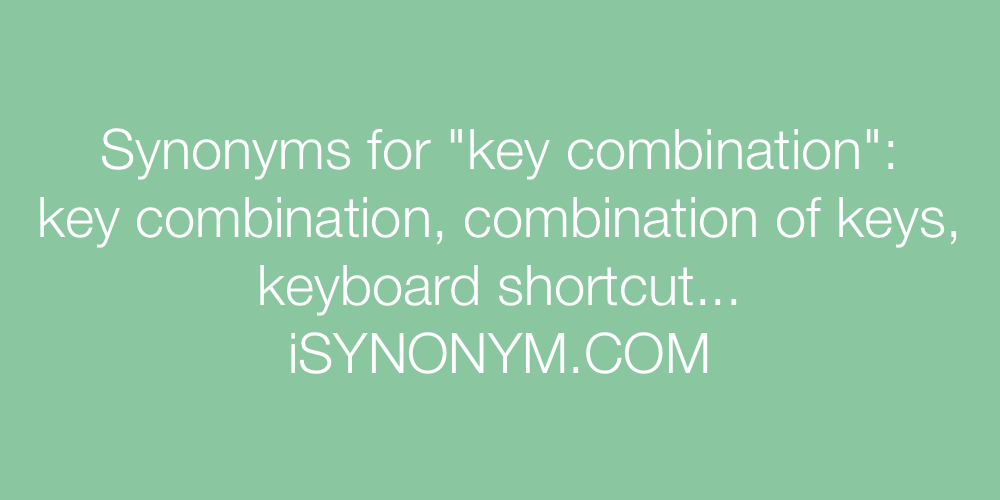 Synonyms key combination