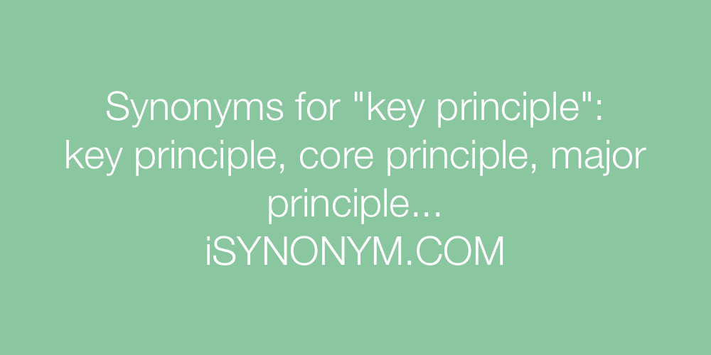 Synonyms key principle