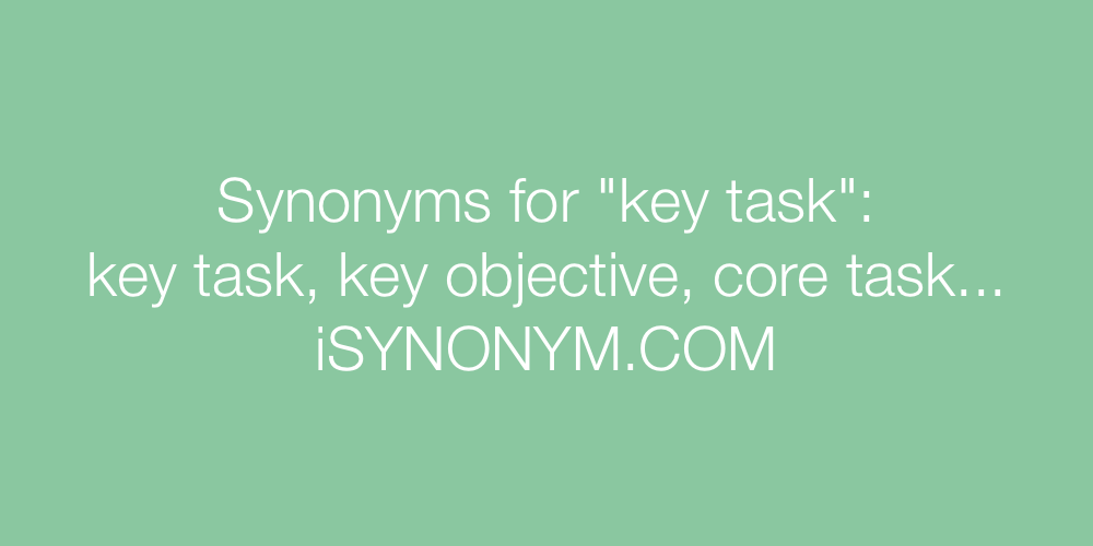 Synonyms key task