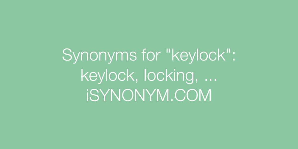 Synonyms keylock