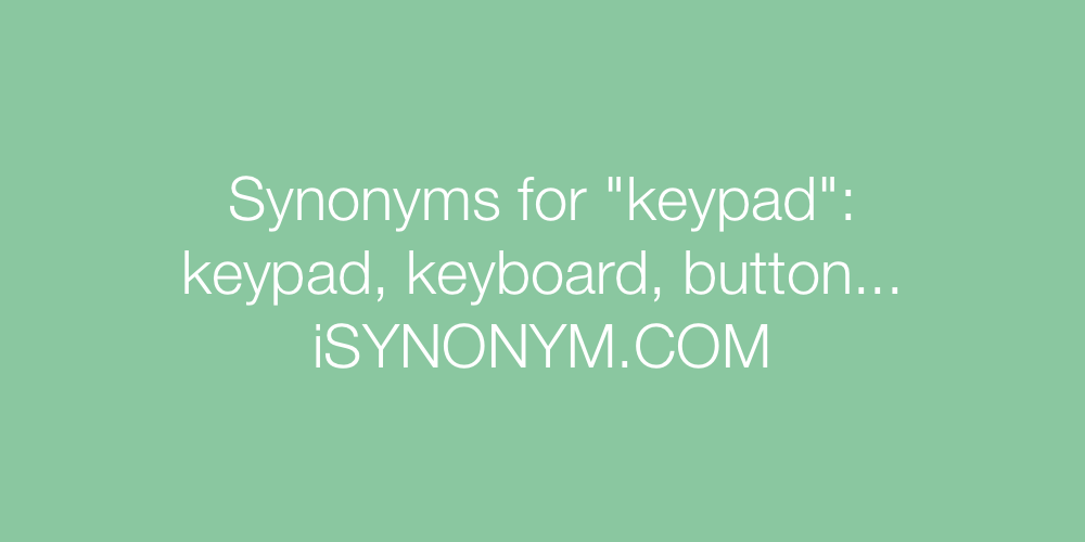 Synonyms keypad