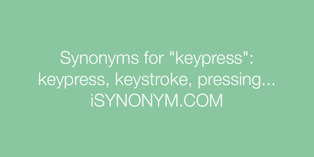 Synonyms keypress