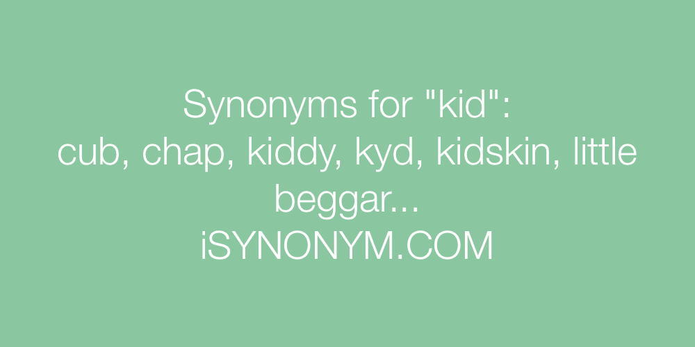 Synonyms kid