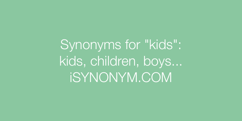 Synonyms kids