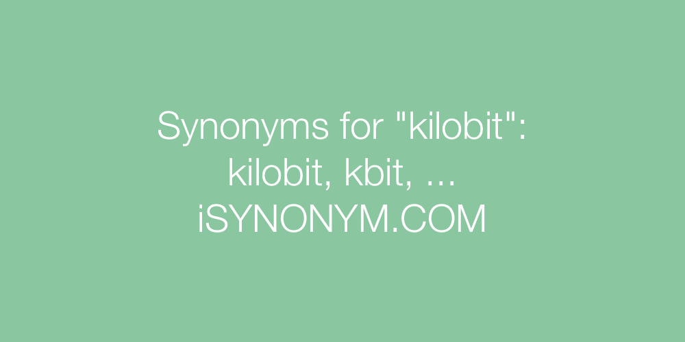 Synonyms kilobit