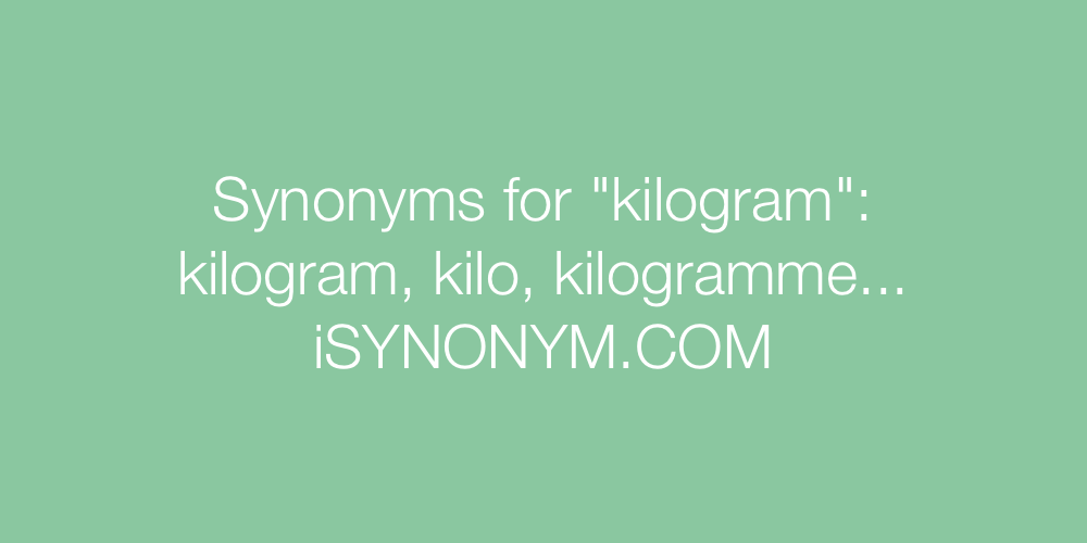 Synonyms kilogram