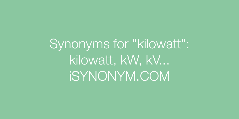 Synonyms kilowatt