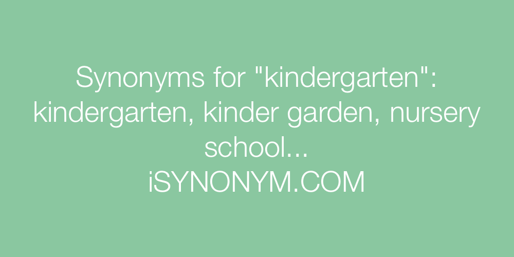 Synonyms kindergarten