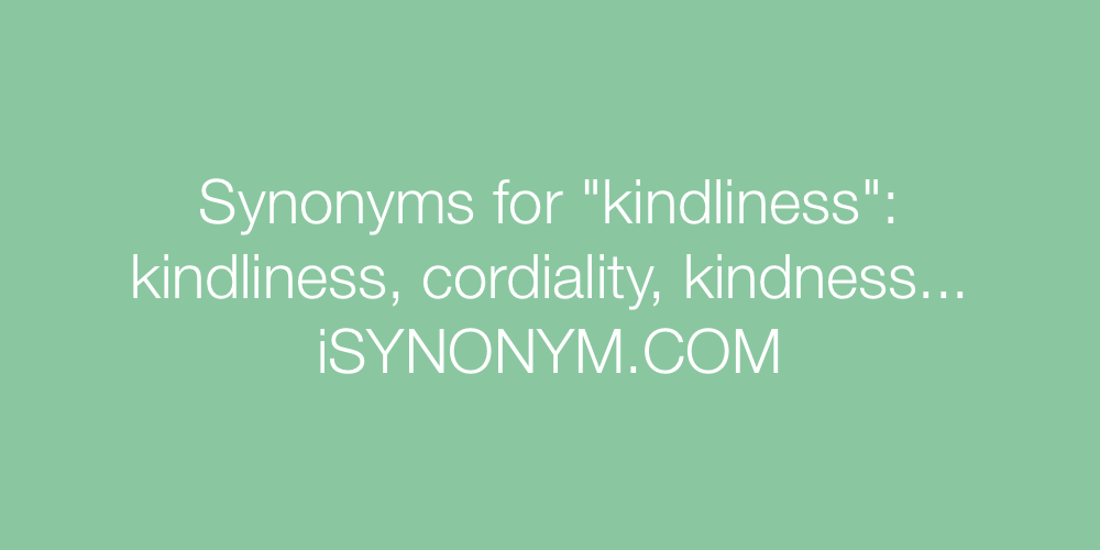 Synonyms kindliness