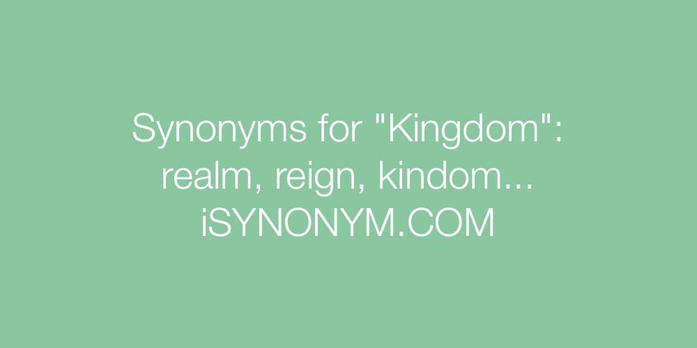 Synonyms Kingdom