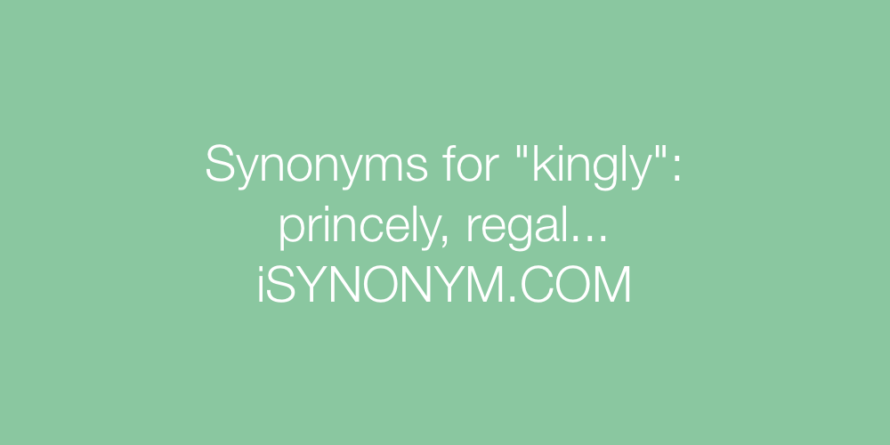 Synonyms kingly