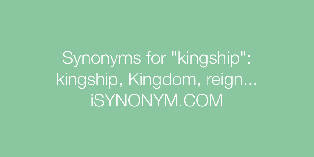 Synonyms kingship