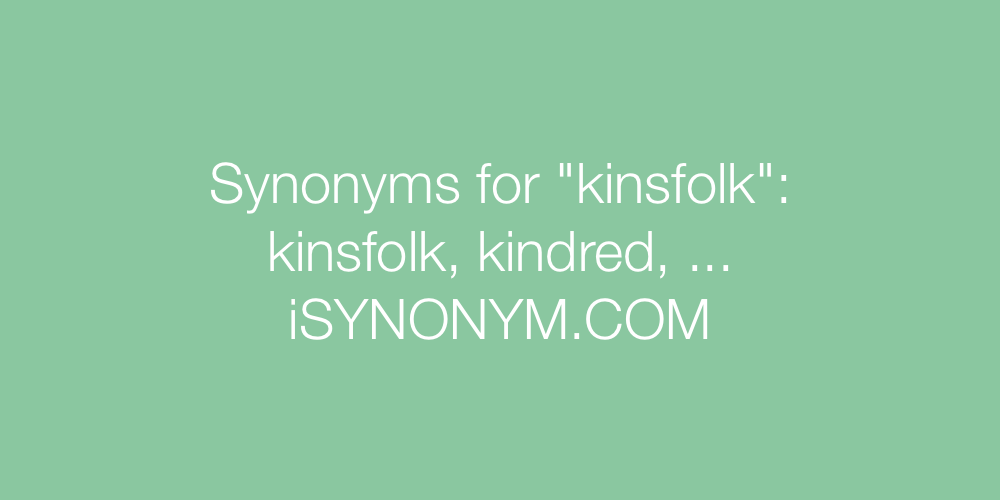 Synonyms kinsfolk