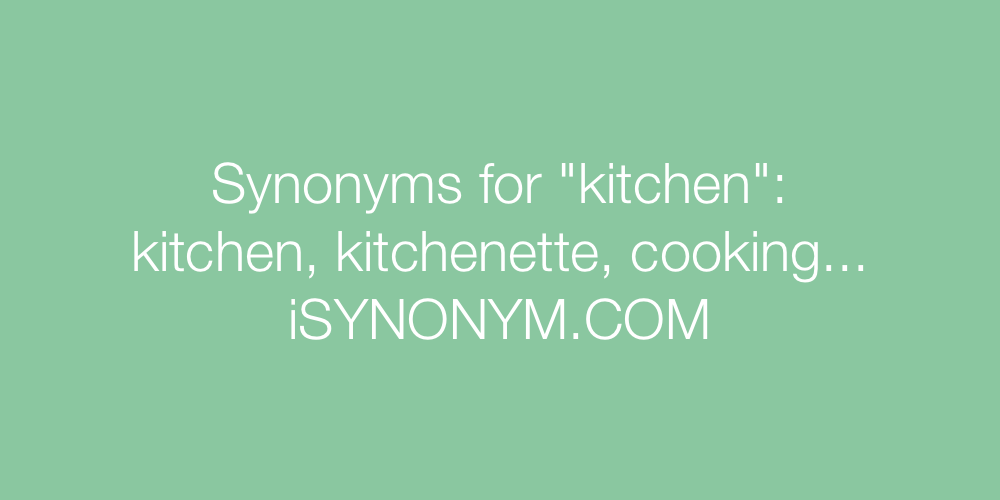 Synonyms kitchen