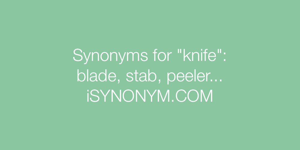 Synonyms knife