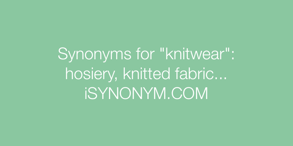 Synonyms knitwear