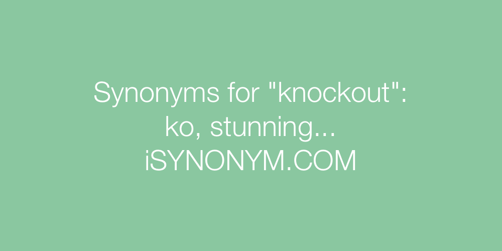 Synonyms knockout
