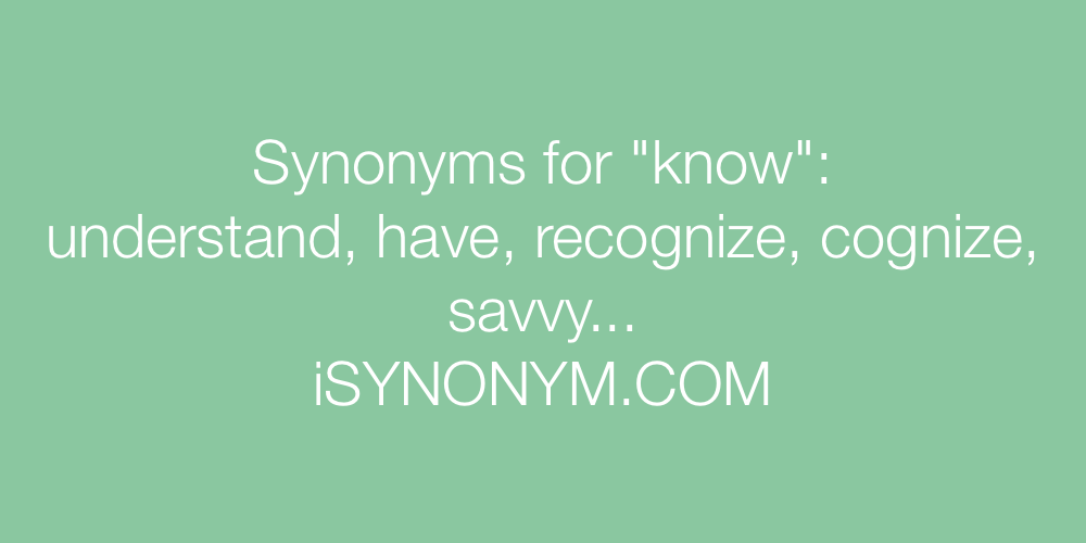 Synonyms know