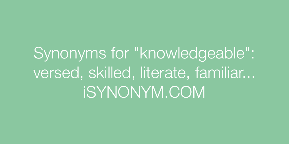 Synonyms knowledgeable