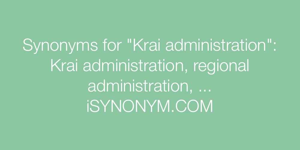 Synonyms Krai administration