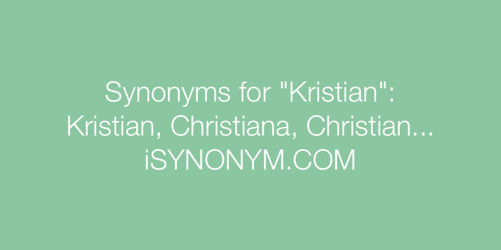 Synonyms Kristian