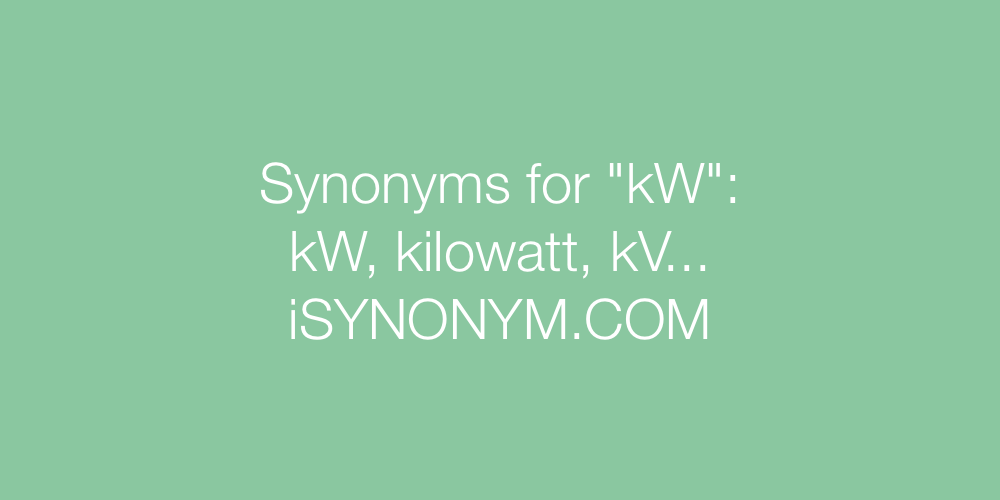 Synonyms kW