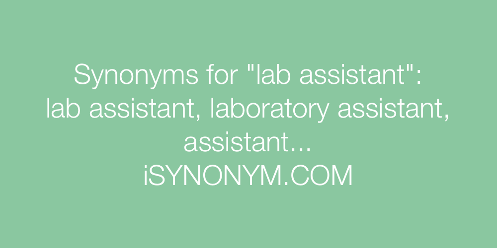 Synonyms lab assistant